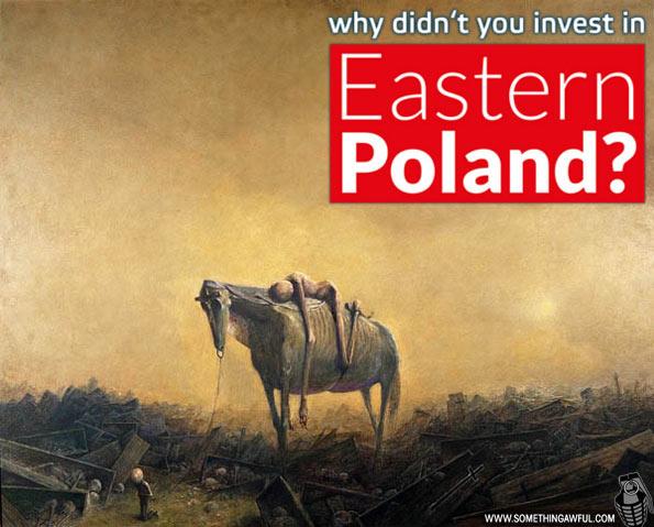 Dlaczego nie zainwestowałeś w Polsce wschodniej