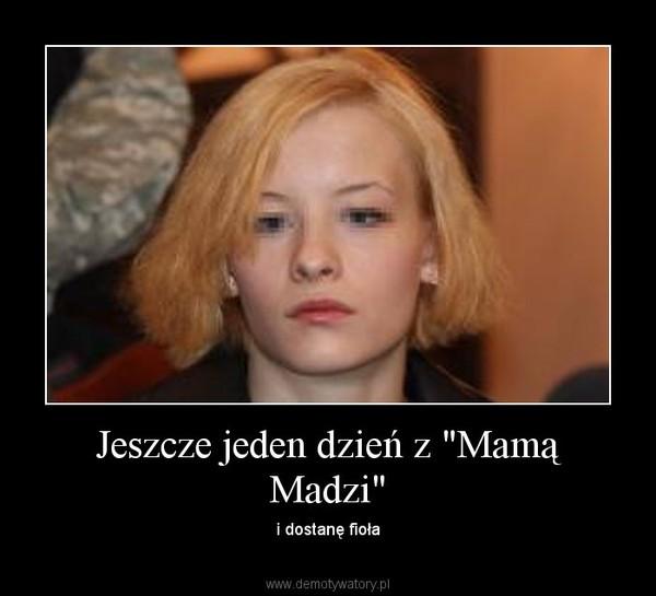 Katarzyna Waśniewska – mama Madzi